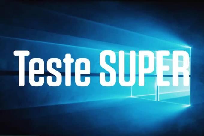Teste SUPER #7: Notebook com Windows 10