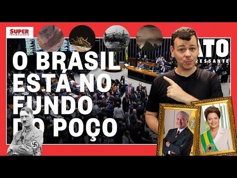 O Brasil está no fundo do poço – Fato Interessante #23