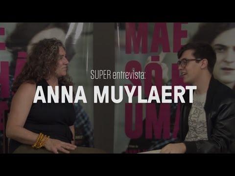 SUPER entrevista: Anna Muylaert