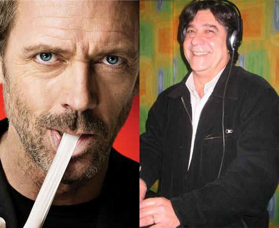 Dublador: Luiz Antônio Lobue. Fez a voz de House, John Locke (Lost) e Piccolo (Dragon Ball).