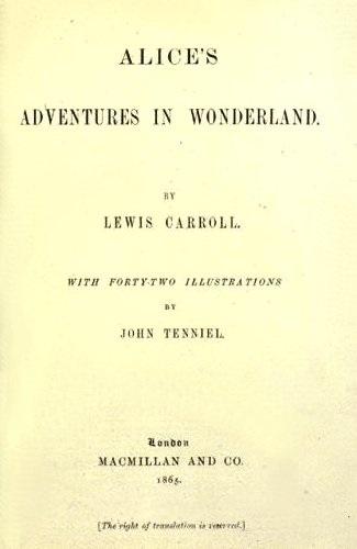 A obra máxima de Lewis Carroll quase entrou para história com outro nome. Lançado em 1865, <i>Alice no País das Maravilhas</i> teria outro título: <i>As aventuras de Alice no subterrâneo</i>.