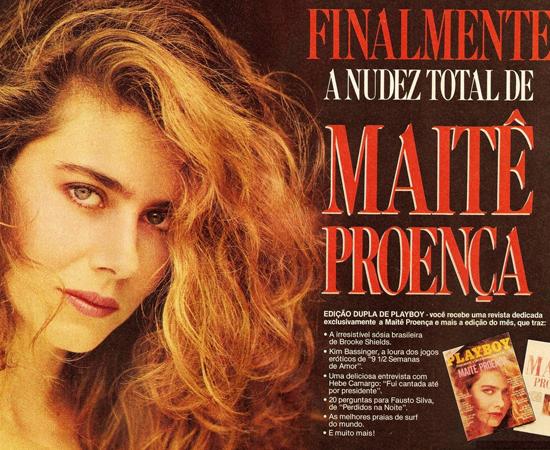 Maitê Proença, que tinha encantado o Brasil um ano antes pelada na novela Dona Beija, da Manchete, ganhou até encarte especial quando foi capa da PLAYBOY. Vendeu 800 mil cópias.