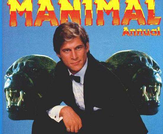 Manimal (1983) é uma série de TV sobre um homem que pode se transformar em qualquer animal.