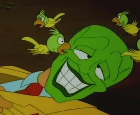 O Máscara (1994) é uma série animada sobre um bancário que encontra uma máscara mágica e se transforma em um ser de rosto verde.