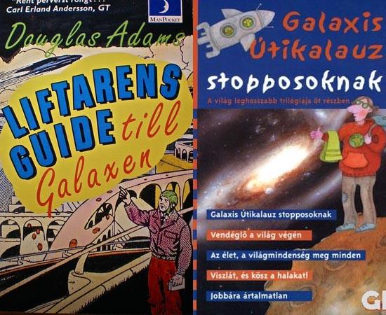 POPULARIDADE - A saga O Guia do Mochileiro das Galáxias se tornou um clássico da ficção científica. Os livros já estão traduzidos em mais de 30 idiomas.