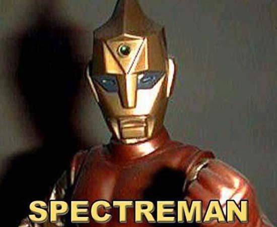 Spectreman (1971) é uma série de TV sobre um adroide que lutava contra um cientista do mal.
