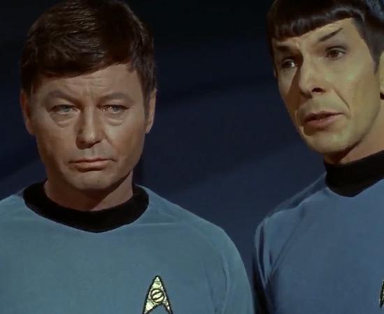 'Spock, faça-me o favor. Não diga que isso é fascinante.' - Dr. Leonard 'Bones' McCoy