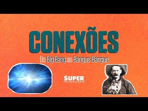Do Big Bang ao Bangue-Bangue – Conexões #13