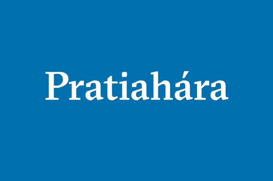 """Pratiahára – Emancipação da mente do domínio dos sentidos e de objetos exteriores. """"Quando os sentidos já não estão em contato com seus próprios objetos e assumem a natureza da consciência, isto é pratiahára"""", afirma o Yoga Sutra."""