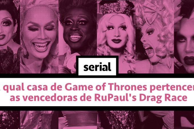 A que casa de Game of Thrones pertencem as drags de RuPaul's Drag Race – SERIAL s02e07