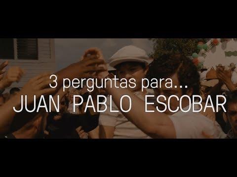 3 perguntas para Juan Pablo Escobar