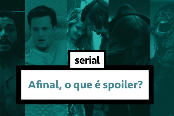 Afinal, o que é spoiler? – SERIAL s02e10