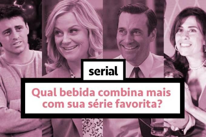 Qual bebida combina com sua série favorita? – SERIAL s02e18