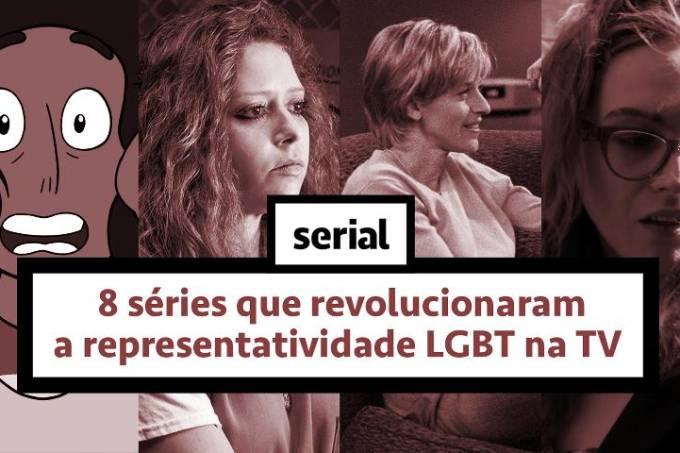 8 séries que revolucionaram a representatividade LGBT na TV – SERIAL s02e20