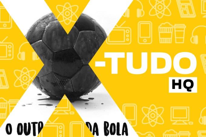 019_X-TUDO_O OUTRO LADO DA BOLA