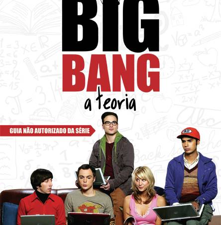 Capa Big Bang A Teoria – guia nao-autorizado da serie