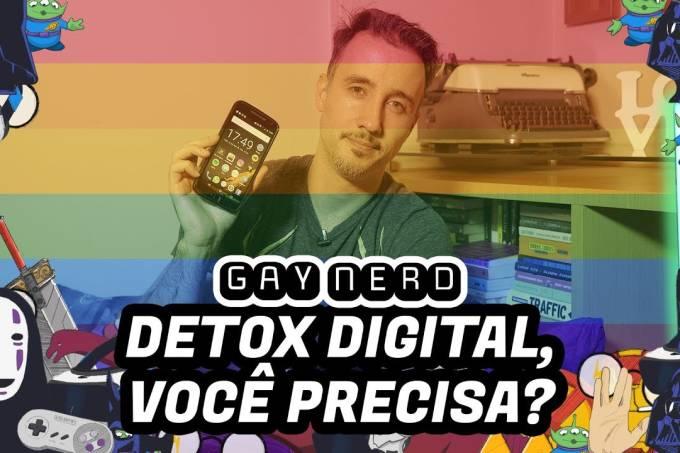 Detox digital: você precisa? – GAY NERD