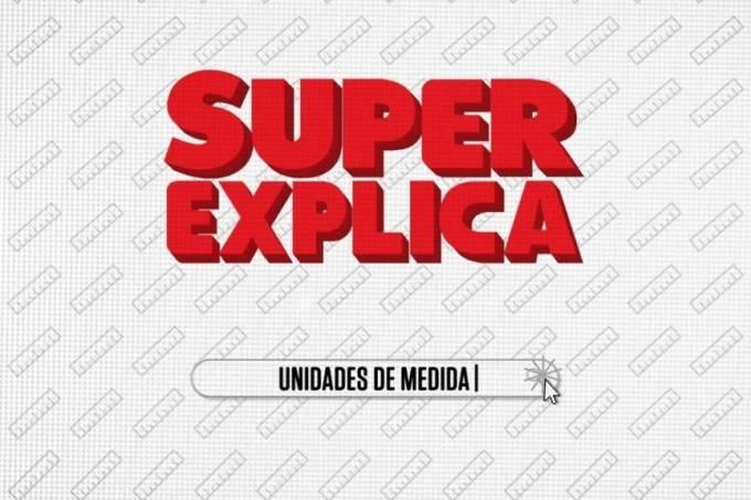 SUPER Explica: Unidades de Medida