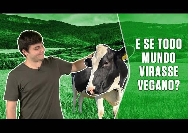 E se todo mundo virasse vegano?