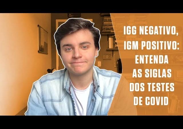IgG negativo, IgM positivo: entenda as siglas dos testes de Covid