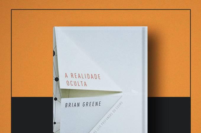Livro da semana: A Realidade Oculta, Brian Greene
