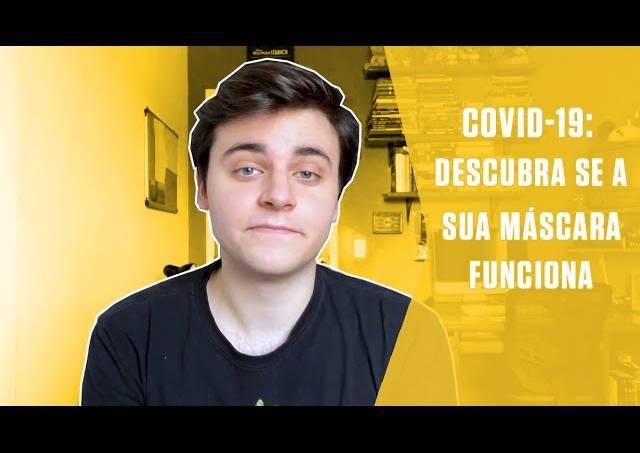 Covid-19: descubra se a sua máscara funciona