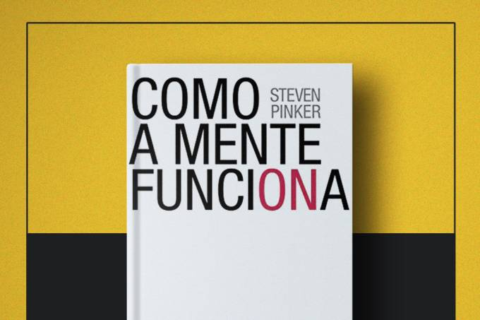 """Livro da Semana: """"Como a Mente Funciona"""", de Steven Pinker"""