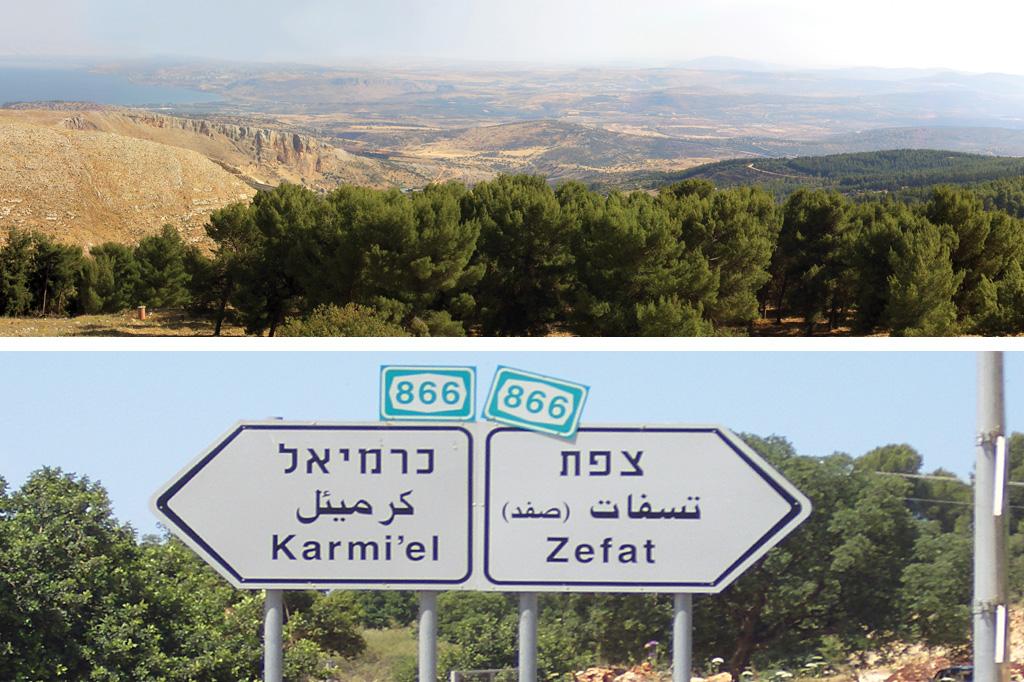 <strong>1) Vista das montanhas da Alta Galileia, no norte de Israel, onde fica a cidade de Safed; 2) Nas estradas, as placas têm indicações em hebraico, árabe e inglês.</strong>