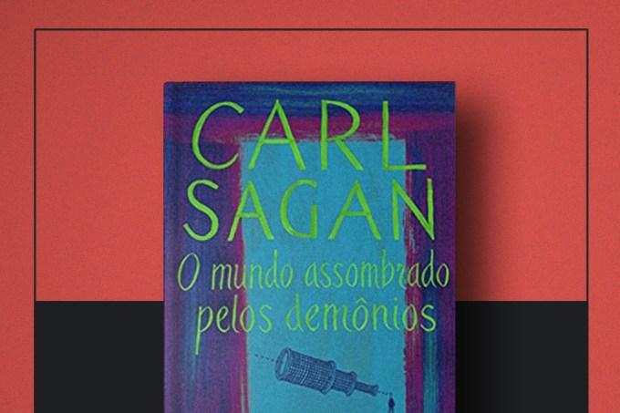"""Livro da Semana   """"O Mundo Assombrado pelos Demônios"""", de Carl Sagan"""