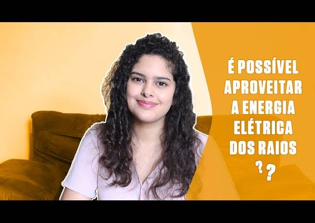 É possível aproveitar a energia elétrica dos raios?