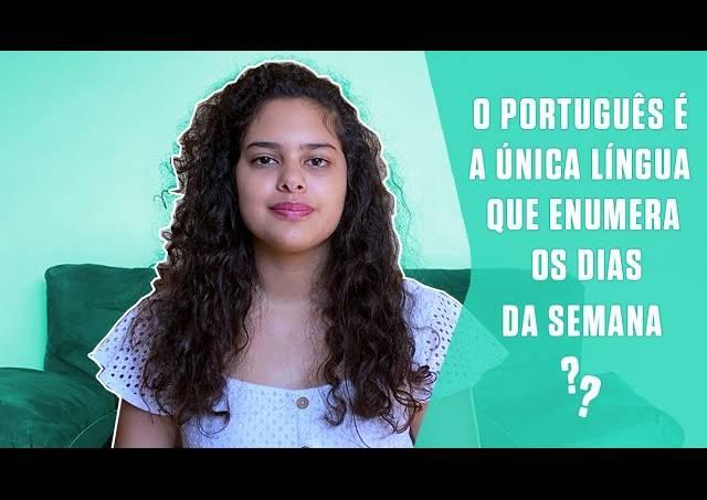O português é a única língua que enumera os dias da semana?